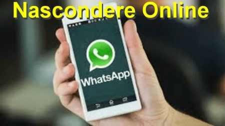 nascondere stato online whatsapp